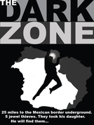 The Dark Zone (The Dark Zone)