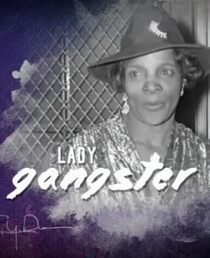 Celebrity Crime Files: Lady Gangster - Poster / Capa / Cartaz - Oficial 1