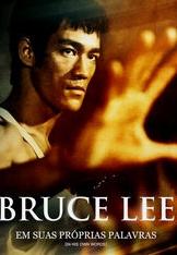 Bruce Lee: Em suas próprias palavras - Poster / Capa / Cartaz - Oficial 1