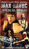 Max Havoc - A Maldição do Dragão (Max Havoc: Curse of the Dragon)
