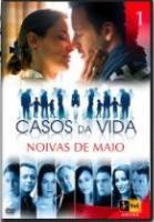 Casos Da Vida - Noivas de Maio - Poster / Capa / Cartaz - Oficial 1