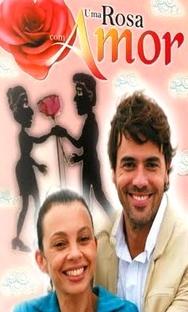 Uma Rosa com Amor - Poster / Capa / Cartaz - Oficial 2