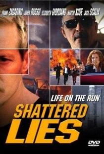 Shattered Lies - Poster / Capa / Cartaz - Oficial 1