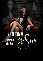 Rainha do Sul - Poster / Capa / Cartaz - Oficial 1