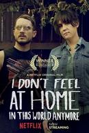 Já Não Me Sinto em Casa Nesse Mundo (I Don't Feel at Home in This World Anymore)