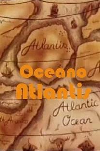 A Revolta de Oceano Atlantis - Poster / Capa / Cartaz - Oficial 1