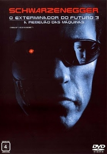 O Exterminador do Futuro 3: A Rebelião das Máquinas - Poster / Capa / Cartaz - Oficial 3