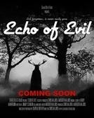 Echo of Evil (Echo of Evil)