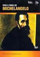 Michelangelo: Artist and Man (Michelangelo: Artista e Homem)
