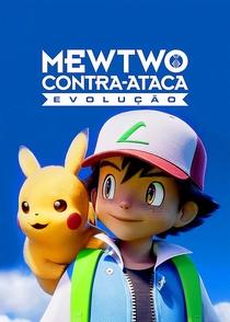 Pokémon: Mewtwo Contra-Ataca - Evolução - Poster / Capa / Cartaz - Oficial 4