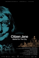Citizen Jane: Battle for the City (Citizen Jane: Battle for the City)