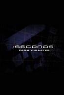 Segundos Fatais (Seconds From Disaster)
