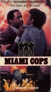 Miami Cops - Um Tira de Miami - Poster / Capa / Cartaz - Oficial 2