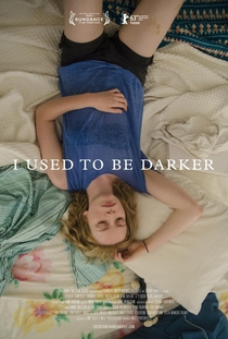 I Used to be Darker - Poster / Capa / Cartaz - Oficial 2