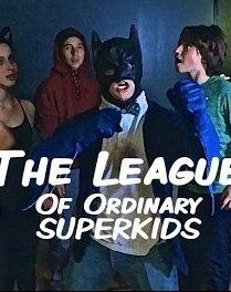 The League of Ordinary SuperKids - Poster / Capa / Cartaz - Oficial 1
