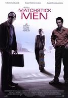 Os Vigaristas (Matchstick Men)