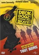 Deck Dogz: Feras do Skate (Deck Dogz)