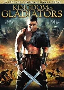 Reino dos Gladiadores - Poster / Capa / Cartaz - Oficial 5