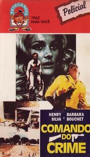 Comando do Crime - Poster / Capa / Cartaz - Oficial 1