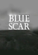 Blue Scar (Blue Scar)