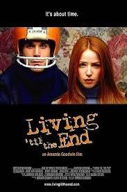 Living 'til the End - Poster / Capa / Cartaz - Oficial 1