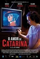 O Amor de Catarina (O Amor de Catarina)