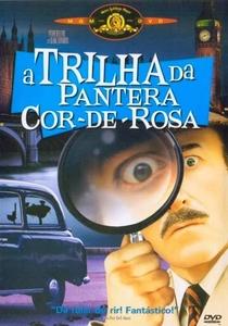 A Trilha da Pantera Cor de Rosa - Poster / Capa / Cartaz - Oficial 4