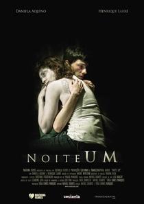Noite Um - Poster / Capa / Cartaz - Oficial 1
