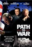 Bastidores da Guerra (Path to War)