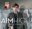 Aim High (1ª temporada)