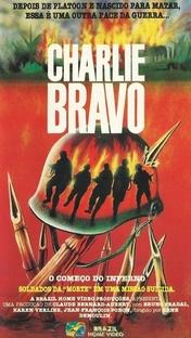 Charlie Bravo - O Começo do Inferno - Poster / Capa / Cartaz - Oficial 1