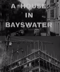 A House In Bayswater - Poster / Capa / Cartaz - Oficial 1