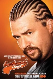 Eastbound & Down (1ª Temporada) - Poster / Capa / Cartaz - Oficial 2