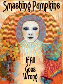Smashing Pumpkins: If All Goes Wrong - Poster / Capa / Cartaz - Oficial 1