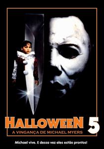 Halloween 5: A Vingança de Michael Myers - Poster / Capa / Cartaz - Oficial 1
