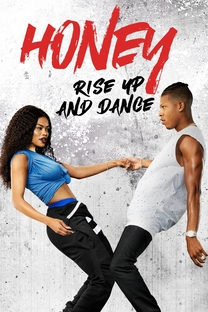 Honey 4: No Pulsar do Ritmo - Poster / Capa / Cartaz - Oficial 1