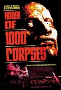 A Casa dos 1000 Corpos - Poster / Capa / Cartaz - Oficial 2