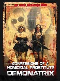 Confessions Of A Homicidal Prostitute: Demonatrix - Poster / Capa / Cartaz - Oficial 1