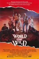 Era da Destruição (World Gone Wild)