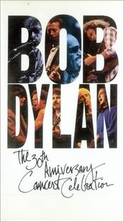 Bob Dylan: 30th Anniversary Concert Celebration - Poster / Capa / Cartaz - Oficial 1