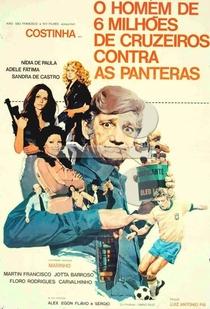 O Homem de Seis Milhões de Cruzeiros Contra as Panteras - Poster / Capa / Cartaz - Oficial 1