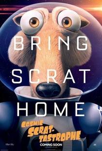 Scrat-tástrofe Cósmica - Poster / Capa / Cartaz - Oficial 1