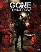 Gone Tomorrow (Gone Tomorrow)