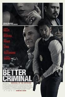 Better Criminal - Poster / Capa / Cartaz - Oficial 2