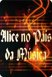 Alice no País da Música - Poster / Capa / Cartaz - Oficial 1
