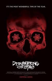 Dismembering Christmas - Poster / Capa / Cartaz - Oficial 1
