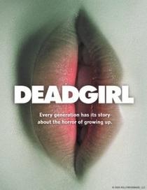 Deadgirl - Poster / Capa / Cartaz - Oficial 1