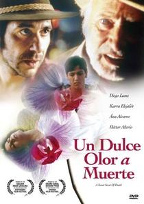 Un dulce olor a muerte - Poster / Capa / Cartaz - Oficial 1