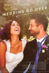 The Wedding Do Over - Poster / Capa / Cartaz - Oficial 2
