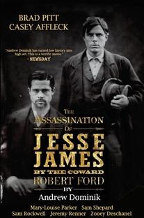 O Assassinato de Jesse James pelo Covarde Robert Ford - Poster / Capa / Cartaz - Oficial 7